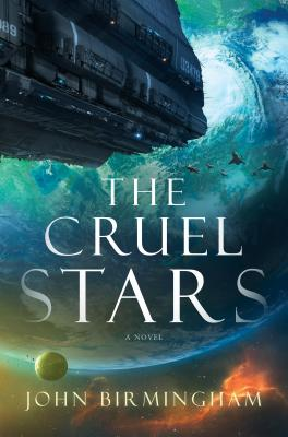 The Cruel Stars: A Novel Cover Image