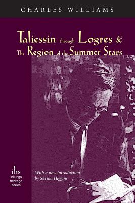 Taliessin through Logres and The Region of the Summer Stars Cover Image