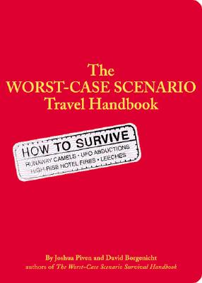 The Worst-Case Scenario Survival Handbook: Travel (Worst Case Scenario #WORS) Cover Image