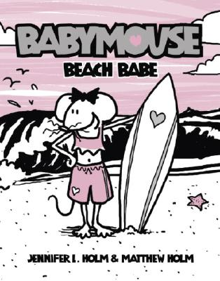 Babymouse #3: Beach Babe Cover Image