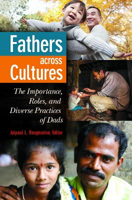 Fathers Across Cultures: The Importance, Roles, and Diverse Practices of Dads Cover Image
