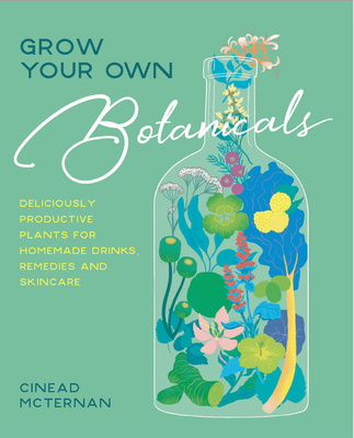 Cover for Grow Your Own Botanicals
