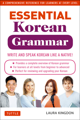 Essential Korean Grammar: Your Essential Guide to Speaking and Writing Korean Fluently! Cover Image