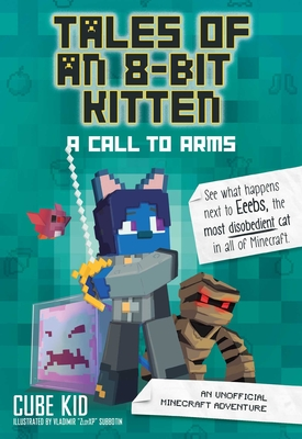 Tales of an 8-Bit Kitten (Book 2): A Call to Arms Cover Image