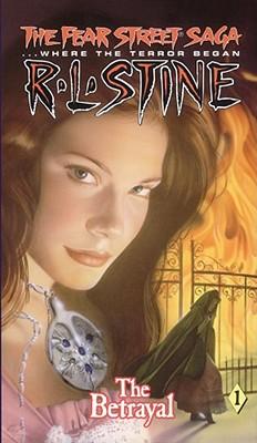 Cover for The Betrayal (Fear Street Saga #1)