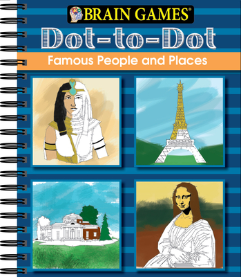 Brain Games - Dot to Dot: Famous People and Places Cover Image