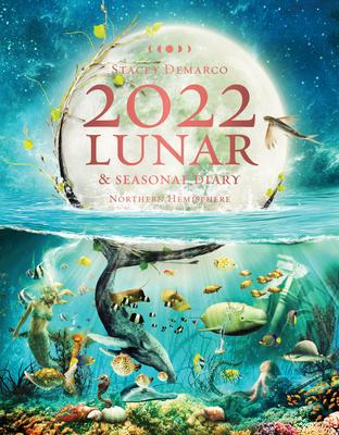 2022 Lunar and Seasonal Diary- Northern Hemisphere Cover Image