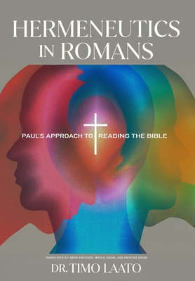 Hermeneutics in Romans: Paul's Approach to Reading the Bible Cover Image