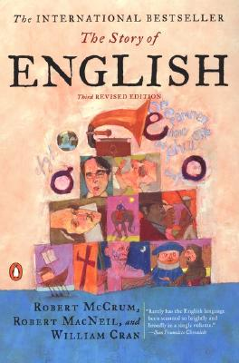 The Story of English: Third Revised Edition Cover Image