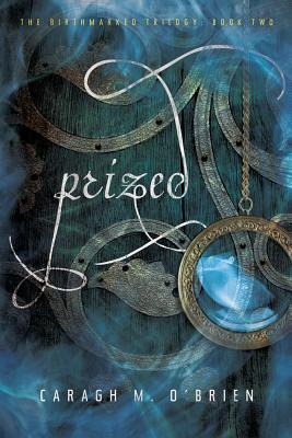 Prized (The Birthmarked Trilogy #2) Cover Image