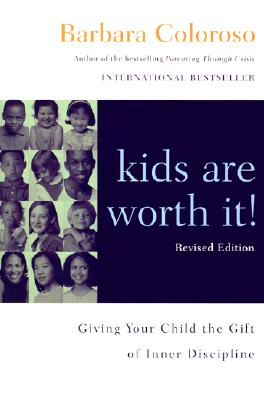 Kids Are Worth It! Revised Edition Cover