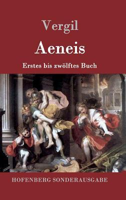 Aeneis: Erstes bis zwölftes Buch Cover Image