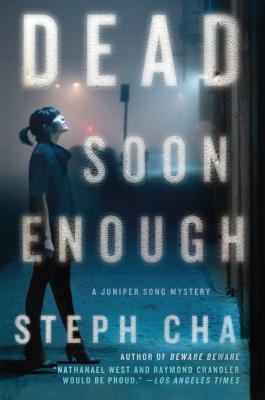 Dead Soon Enough: A Juniper Song Mystery Cover Image