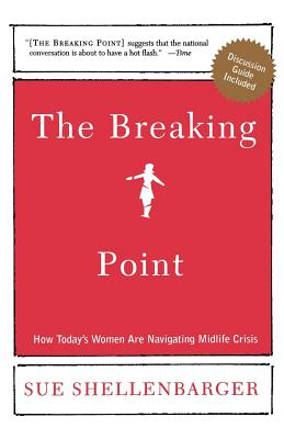 The Breaking Point: How Today's Women Are Navigating Midlife Crisis Cover Image