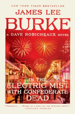 In the Electric Mist with Confederate Dead (Dave Robicheaux ) Cover Image