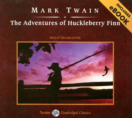 The Adventures of Huckleberry Finn [With Bonus E-Book] Cover Image