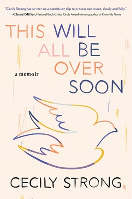 cover of This Will All Be Over Soon by Cicely Strong