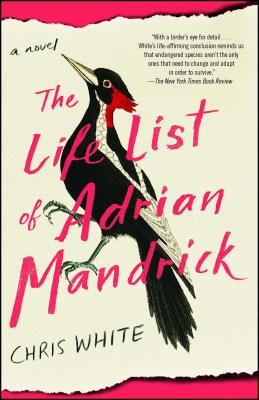 Cover for The Life List of Adrian Mandrick