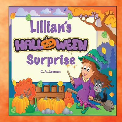 Lillian's Halloween Surprise (Personalized Books for Children) Cover Image
