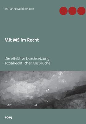 Mit MS im Recht: Die effektive Durchsetzung sozialrechtlicher Ansprüche Cover Image