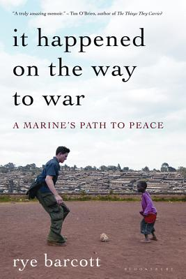 It Happened On the Way to War: A Marine's Path to Peace Cover Image