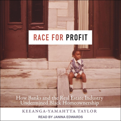 Race for Profit: How Banks and the Real Estate Industry Undermined Black Homeownership Cover Image