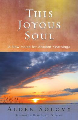 This Joyous Soul: A New Voice for Ancient Yearnings Cover Image