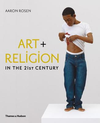 Art & Religion in the 21st Century Cover Image