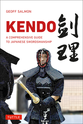 Kendo: A Comprehensive Guide to Japanese Swordsmanship Cover Image
