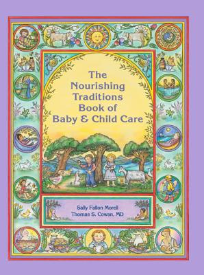 Nourishing Traditions Bk Baby Child Care Cover Image