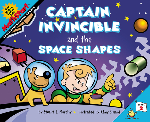 Captain Invincible and the Space Shapes (MathStart 2) Cover Image