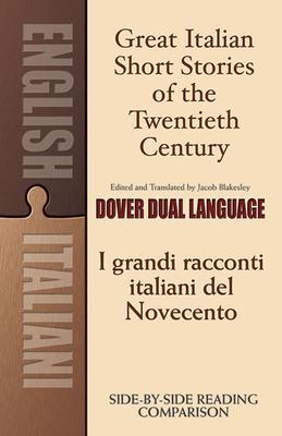 Great Italian Short Stories of the Twentieth Century/I Grandi Racconti Italiani del Novecento (Dover Language Learning Books: Italian) Cover Image