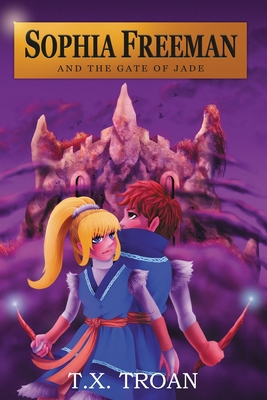Sophia Freeman and the Gate of Jade (Book 2) Cover Image