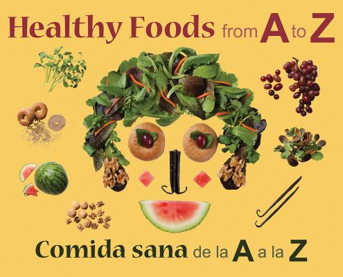 Healthy Foods from A to Z/Comida Sana de La a A La Z Cover