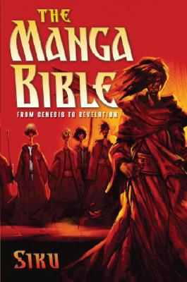 The Manga Bible: From Genesis to Revelation Cover Image