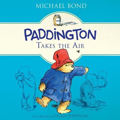 Paddington Takes the Air Lib/E (Paddington Bear #9) Cover Image