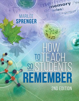 How to Teach So Students Remember, 2nd Edition Cover Image