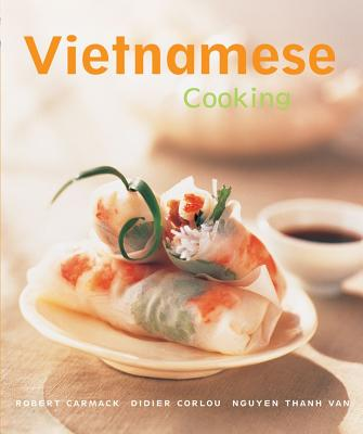 Vietnamese Cooking: [vietnamese Cookbook, Techniques, Over 50 Recipes] (Cooking (Periplus)) Cover Image