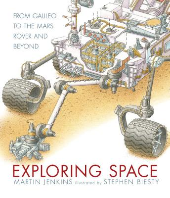 Exploring Space: From Galileo to the Mars Rover and Beyond Cover Image