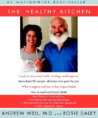 The Healthy Kitchen: Recipes for a Better Body, Life, and Spirit Cover Image