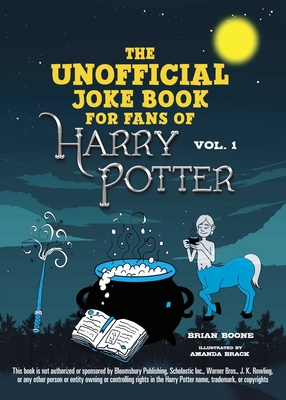 The Unofficial Harry Potter Joke Book: Great Guffaws for Gryffindor Cover Image