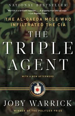 The Triple Agent: The Al-Qaeda Mole Who Infiltrated the CIA Cover Image
