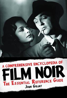 A Comprehensive Encyclopedia of Film Noir Cover