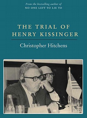 The Trial of Henry Kissinger Cover Image