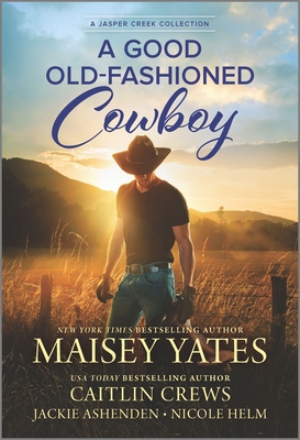 A Good Old-Fashioned Cowboy Cover Image