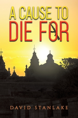 A Cause to Die For Cover Image