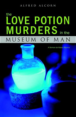 The Love Potion Murders in the Museum of Man Cover