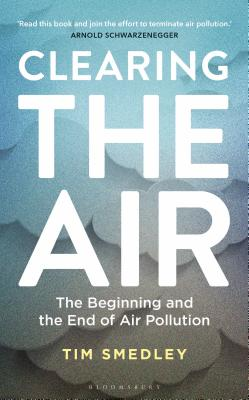 Clearing the Air: SHORTLISTED FOR THE ROYAL SOCIETY SCIENCE BOOK PRIZE 2019 Cover Image