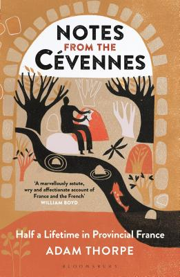 Notes from the Cévennes: Half a Lifetime in Provincial France Cover Image