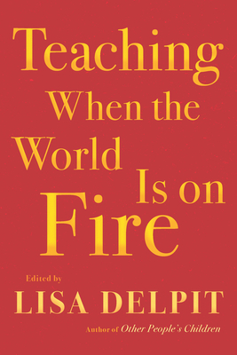 Teaching When the World Is on Fire Cover Image
